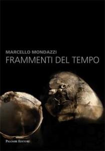 Mercati di Traiano Marcello Mondazzi Frammenti del Tempo copertina