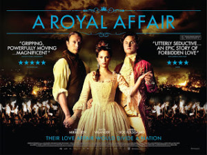 03 Cinema A Royal Affair (2012) Royal_Affair_Quad_FINAL_High-Res-7