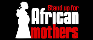 05 Bei Gesti Africa Stand-Up-for-African-Mothers